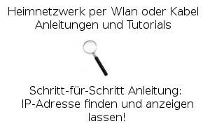 IP-Adresse finden und anzeigen lassen!