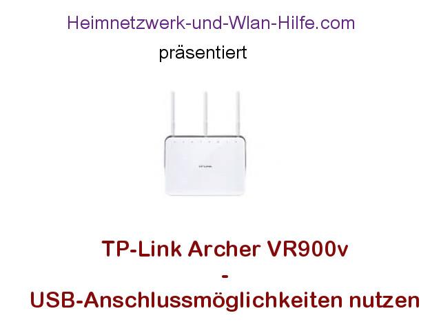 TP-Link Archer VR900v: USB-Anschlussmöglichkeiten nutzen