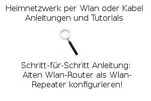 Alten Wlan-Router als Wlan-Repeater konfigurieren