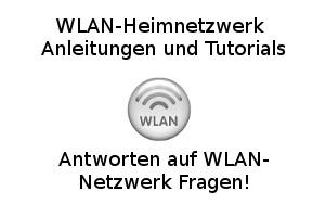 Antworten auf WLAN-Netzwerk Fragen!