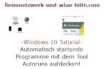 Windows 10 Tutorial - Automatisch startende Programme mit dem Tool Autoruns aufdecken!