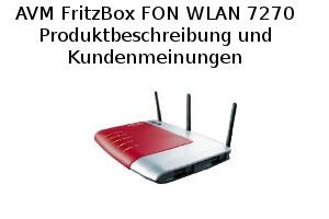 AVM FritzBox FON WLAN 7270 - Produktbeschreibung und Kundenmeinungen