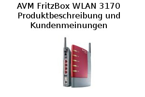 AVM FritzBox WLAN 3170 - Produktinformationen