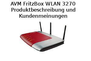 AVM FritzBox WLAN 3270 - Produktbeschreibung und Kundenmeinungen