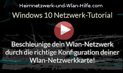 Beschleunige dein Wlan-Netzwerk durch die richtige Konfiguration deiner Wlan-Netzwerkkarte! - Youtube Video Windows 10 Tutorial