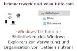 Windows 10 Explorer Tutorial - Bibliotheken zur Verwaltung und Organisation von Dateien nutzen!