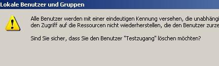 Anleitung: Windows Benutzerkonto löschen unter Windows XP Vista - Computerverwaltung - Warnungsmeldung, wenn ein Benutzer gelöscht werden soll - Alle Benutzer werden mit einer eindeutigen Kennung versehen, die unabhängig vom Benutzernamen ist. Wenn ein Benutzer gelöscht wird, kann auch das Erstellen eines Benutzers mit demselben Namen den Zugriff auf die Ressourcen nicht wiederherstellen, die den Benutzer zurzeit in ihren Zugriffssteuerungslisten führen. Sind sie sicher, dass Sie den Bentutzer