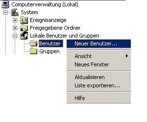 Anleitung: Benutzerkonto einrichten unter Windows XP Vista - Computerverwaltung - Auswahl von Neuer Benutzer