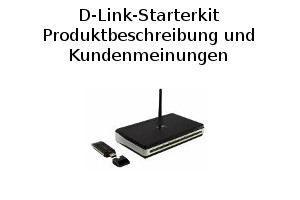 D-Link-Starterkit Wlan-Router plus Wlan-Stick - Produktbeschreibung und Kundenmeinungen