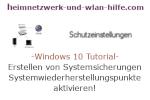 Windows 10 Tutorial - Das Erstellen von Systemsicherungen / Systemwiederherstellungspunkten aktivieren!