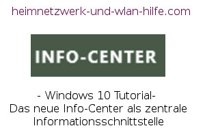 Das Windows 10 Info-Center