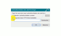 Windows 10 Tutorial - Einen USB-Stick Datenträger oder anderes Laufwerk ohne die Vergabe eines Laufwerksbuchstabens in dein System einbinden! - Option In folgendem leeren NTFS-Ordner bereitstellen im Konfigurationsfenster Laufwerksbuchstabe und -pfade ändern