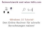 Windows 10 Tutorial - Den Online-Rechner für schnelle Berechnungen in Windows 10 nutzen!