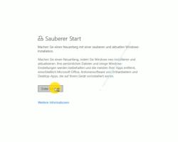 Windows 10 Tutorial - Die Windows 10 Installation auf Neuinstallationszustand zurücksetzen - Der Button Erste Schritte für eine neue saubere Windows-Installation