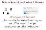 Windows 10 Tutorial - Automatische Aktualisierungen von Windows 10 Apps deaktivieren oder aktivieren