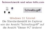 Windows 10 Tutorial - Die Standardansicht im Explorer von der Ansicht Schnellzugriff auf die Ansicht Dieser PC ändern!