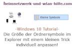 Windows 10 Tutorial - Die Größe der Ordnersymbole im Explorer mit einem kleinen Trick individuell anpassen!