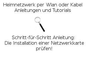 Die Installation einer Wlan-Netzwerkkarte prüfen!