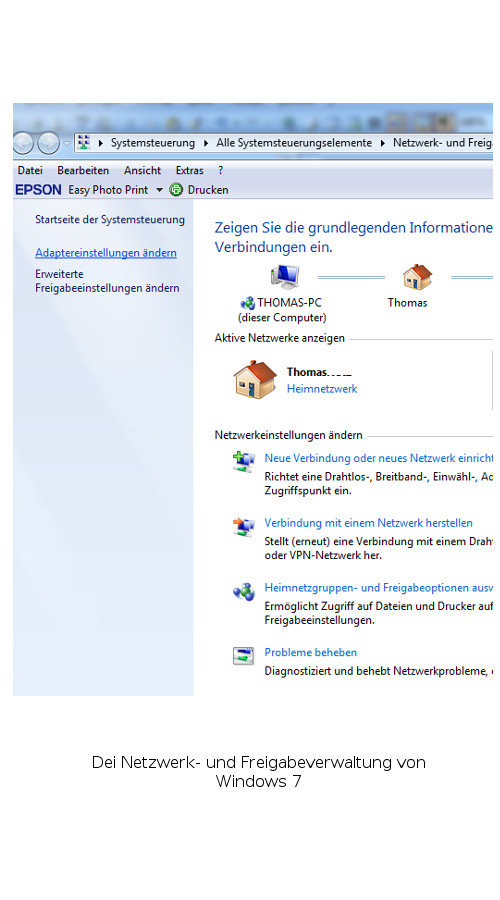 Die Netzwerk- und Freigabeverwaltung von Windows 7
