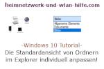 Windows 10 Tutorial - Die Standardansicht von Ordnern im Explorer individuell anpassen!