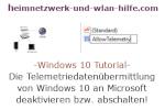 Windows 10 Tutorial - Die Telemetriedatenübermittlung von Windows 10 an Microsoft deaktivieren bzw. abschalten!