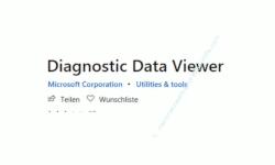 Windows 10 Tutorial - Daten (Telemetriedaten) anzeigen, die von Windows an Microsoft übertragen werden - Die App Diagnostic Data View über den Windows Store installieren