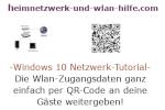 Windows 10 Netzwerk-Tutorial - Die Wlan-Zugangsdaten ganz einfach per QR-Code an deine Gäste weitergeben!