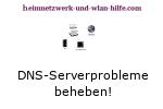 Netzwerk Tutorial: DNS-Serverprobleme beheben