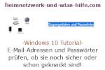 Windows 10 Sicherheits-Tutorial - E-Mail-Adressen und Passwörter prüfen, ob sie noch sicher oder schon geknackt sind!
