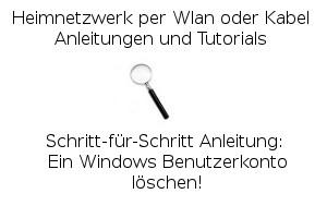 Ein Windows Benutzerkonto löschen!