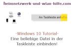 Windows 10 Tutorial - Eine beliebige Datei in der Taskleiste einbinden!