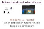 Windows 10 Tutorial - Einen beliebigen Ordner in die Taskleiste einbinden!