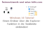 Windows 10 Tutorial - Einen Ordner über die Explorer-Funktion in die Taskleiste einbinden!