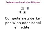 Einrichtung von kleinen Computernetzwerken per Wlan oder Kabel!