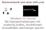 Windows 10 Tutorial - Die Energieeinstellungen mit dem Tool powercfg prüfen und Stromfresser herausfinden, um Energie zu sparen!