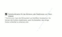 Windows 10 Tutorial - Farbfilter für ein augenschonenderes Arbeiten am Computer nutzen! - Farbfilter Option: Tastenkombination für das Aktivieren oder Deaktivieren von Filtern zulassen