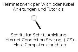 Internet Connection Sharing  (ICS)- Host Computer einrichten