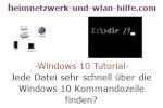 Windows 10 Tutorial - Jede Datei sehr schnell über die Windows 10 Kommandozeile finden!