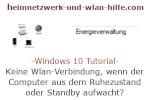 Windows 10 Netzwerk Tutorial - Keine Wlan-Verbindung, wenn der Computer aus dem Ruhezustand oder Standby aufwacht!