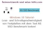 Windows 10 Tutorial - Lese- und Schreibgeschwindigkeit von Festplatten und Flashspeichern mit dem Tool AS SSD Benchmark testen!