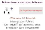Windows 10 Tutorial - Lösung zum Fehler: Der Zugriff auf administrative Freigaben wird verweigert!