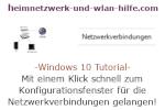 Windows 10 Netzwerk Tutorial - Mit einem Klick schnell zum Konfigurationsfenster für die Netzwerkverbindungen gelangen!