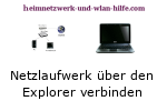 Netzlaufwerk über die Netzwerkumgebung des Windows Explorers verbinden
