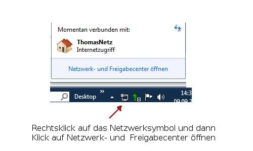 Das Netzwerk- und Freigabecenter über das Netzwerksymbol in der Taskleiste öffnen