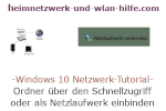 Windows 10 Netzwerk Tutorial - Ordner über den Schnellzugriff oder als Netzlaufwerk einbinden