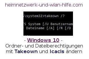 Ordner- und Dateiberechtigungen mit Takeown und Icacls ändern