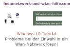 Windows 10 Netzwerk Tutorial - Probleme bei der Einwahl in ein Wlan-Netzwerk lösen!