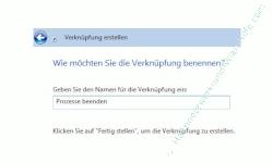 Windows Tutorial: Abgestürzte Windows Programme mit einem Klick beenden - Windows 7 - Verknüpfungsname eingeben