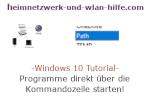 Windows 10 Tutorial - Programme direkt über die Kommandozeile starten!