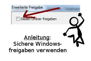 Sichere Windows-Freigaben verwenden